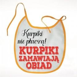 śliniaczek Kurpiki nie płaczą
